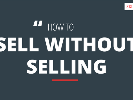 How to NEVER Feel Slimy When Selling