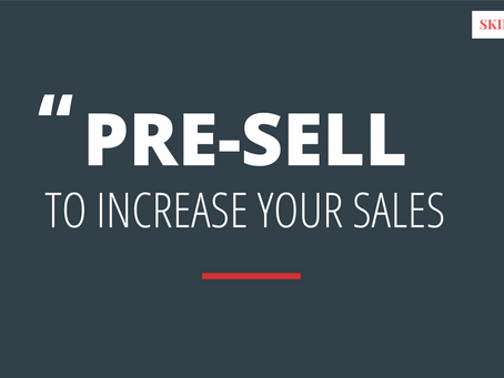 Pre-Sell to Increase Your Affiliate Commissions
