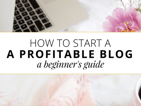 How To Start Your Own Profitable Blog