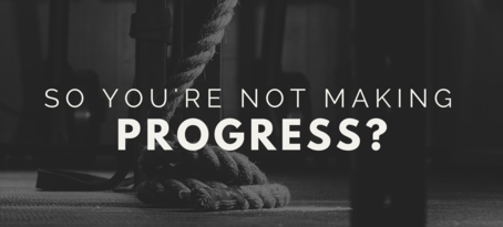 5 Reasons You're Not Making Progress In Life And Business