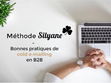 """Méthode Silyane - Bonnes pratiques de """"cold e-mailing"""" en B2B"""