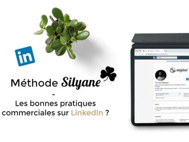 Méthode Silyane - Les bonnes pratiques commerciales sur LinkedIn.