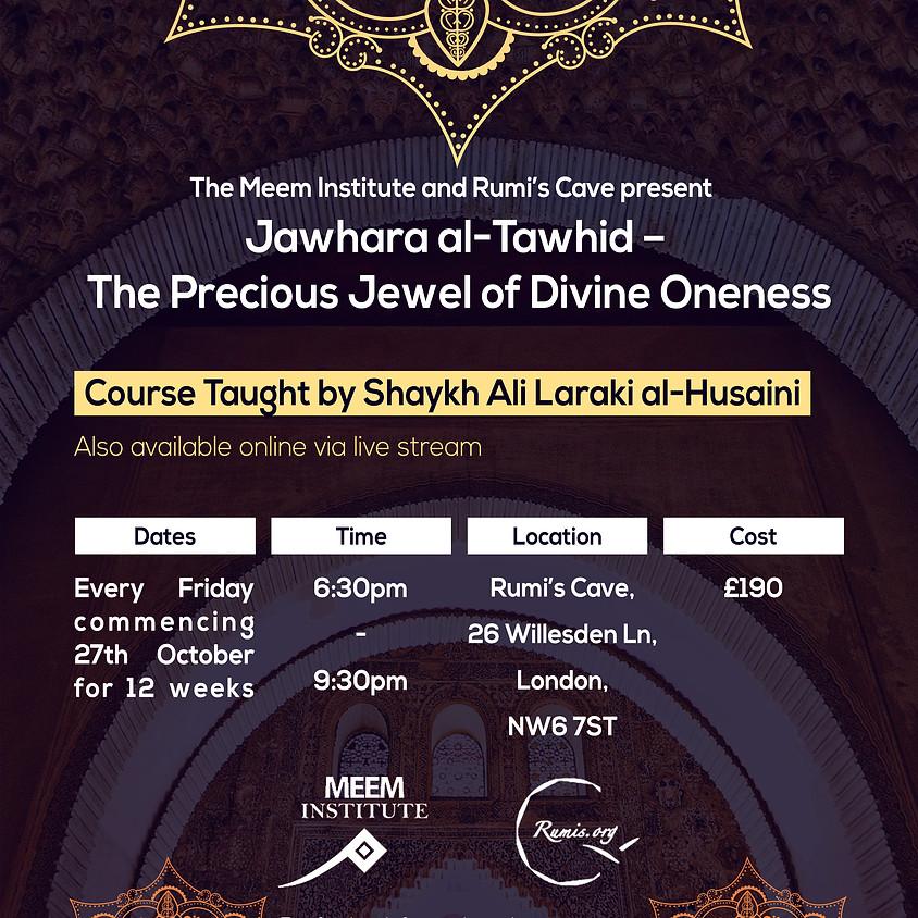 Precious Jewel of Oneness - (Session 2) Shaykh Ali Laraki