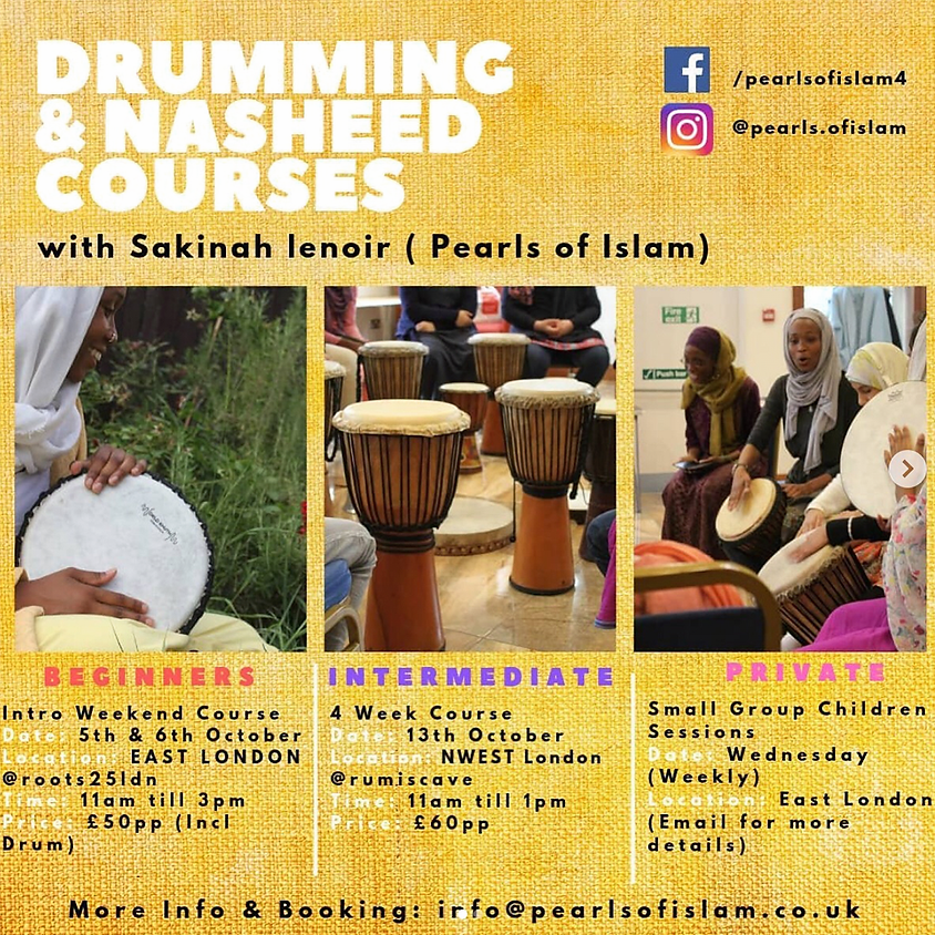 Drumming & Nasheed Course Led By Pearls Of Islam (Intermediate)