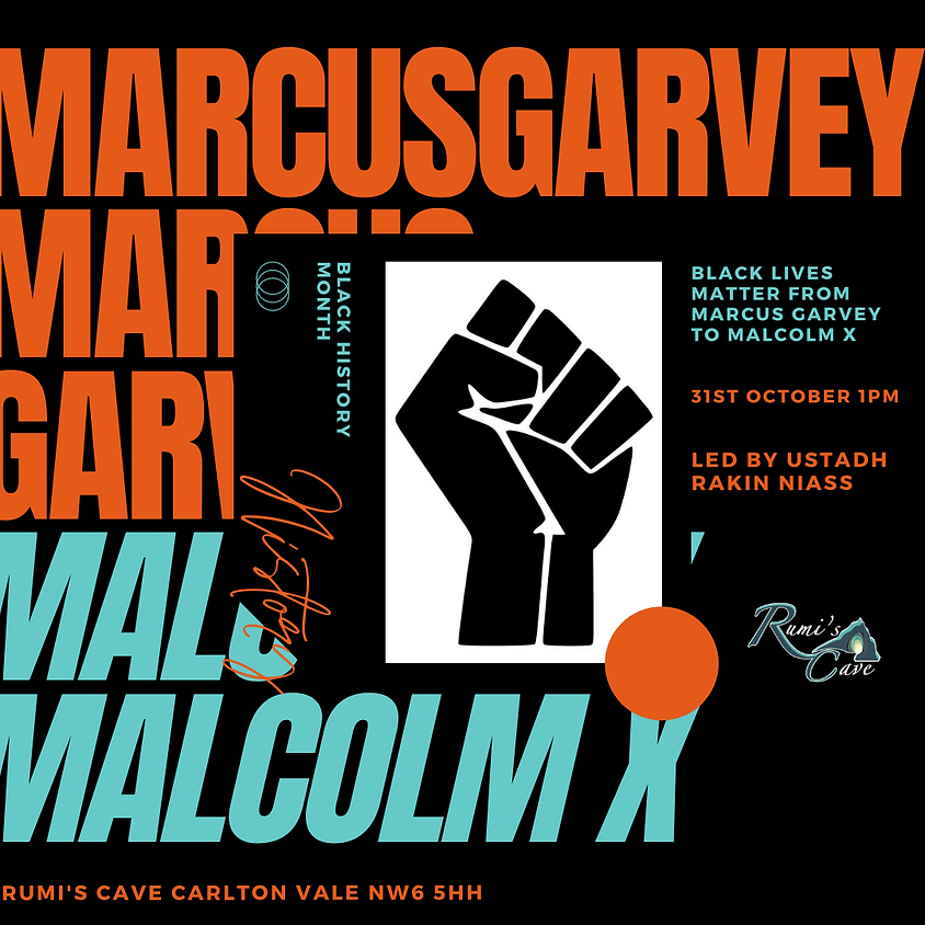 Black Lives Matter: From Marcus Garvey to Malcolm X