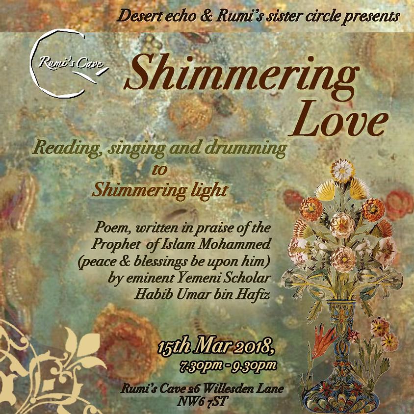 Shimmering Love, praise, poetry & drumming!