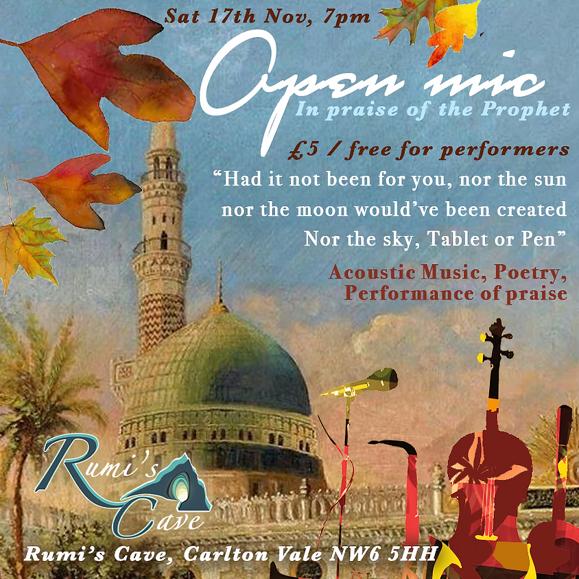 Open Mic: In Praise Of The Prophet (peace be upon him)