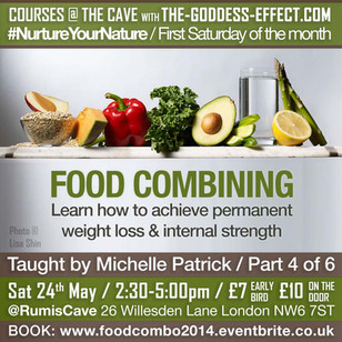 FOOD COMBINING #NurtureYourNature Part 4