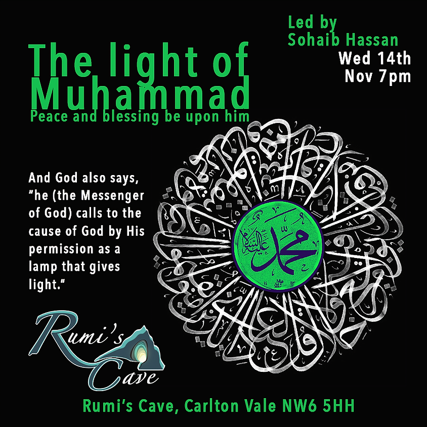 Rumi's Reminders: The light of Muhammad (peace be upon him)