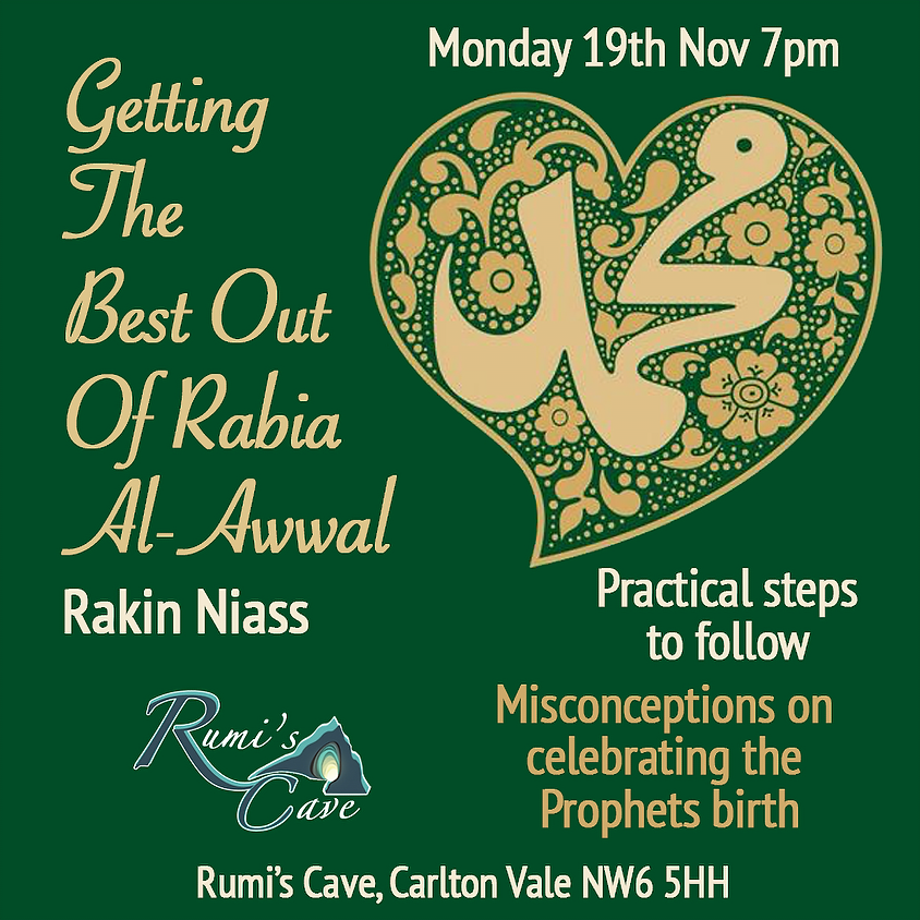 Getting the best out of Rabia Al-Awwal