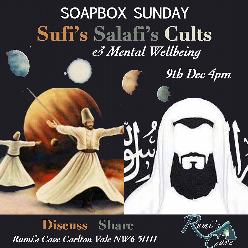 Soapbox Sundays: Sufi's, Salafi's, Cults & Mental Wellbeing