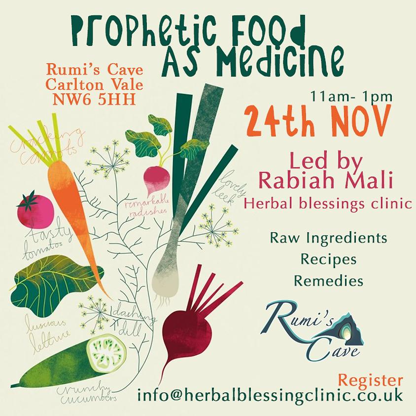 Prophetic Food As Medicine: Herbal Blessings Clinic