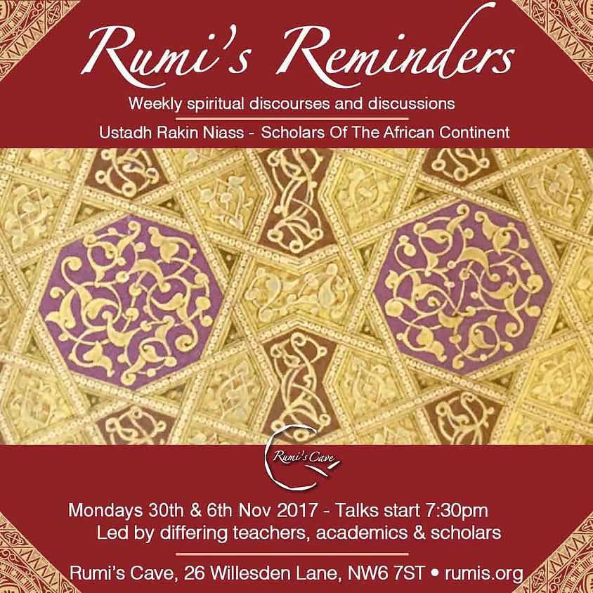 Scholars Of Africa (Session 3) - Rumi's Reminders, Ustadh Rakin Niass