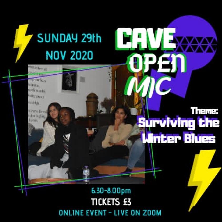 Cave Open Mic: Surviving the winter blues!