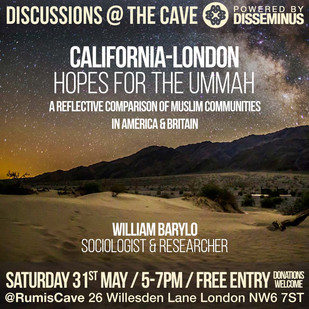 CALIFORNIA - LONDON: HOPES FOR THE UMMAH