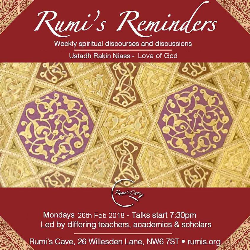 Rumi's Reminders, Ustadh Rakin Niass: Love of God