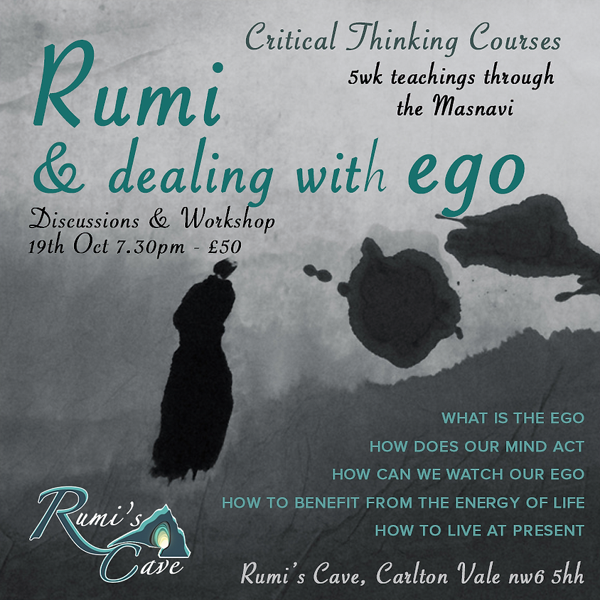Critical Thinking Course: Rumi & dealing with Ego