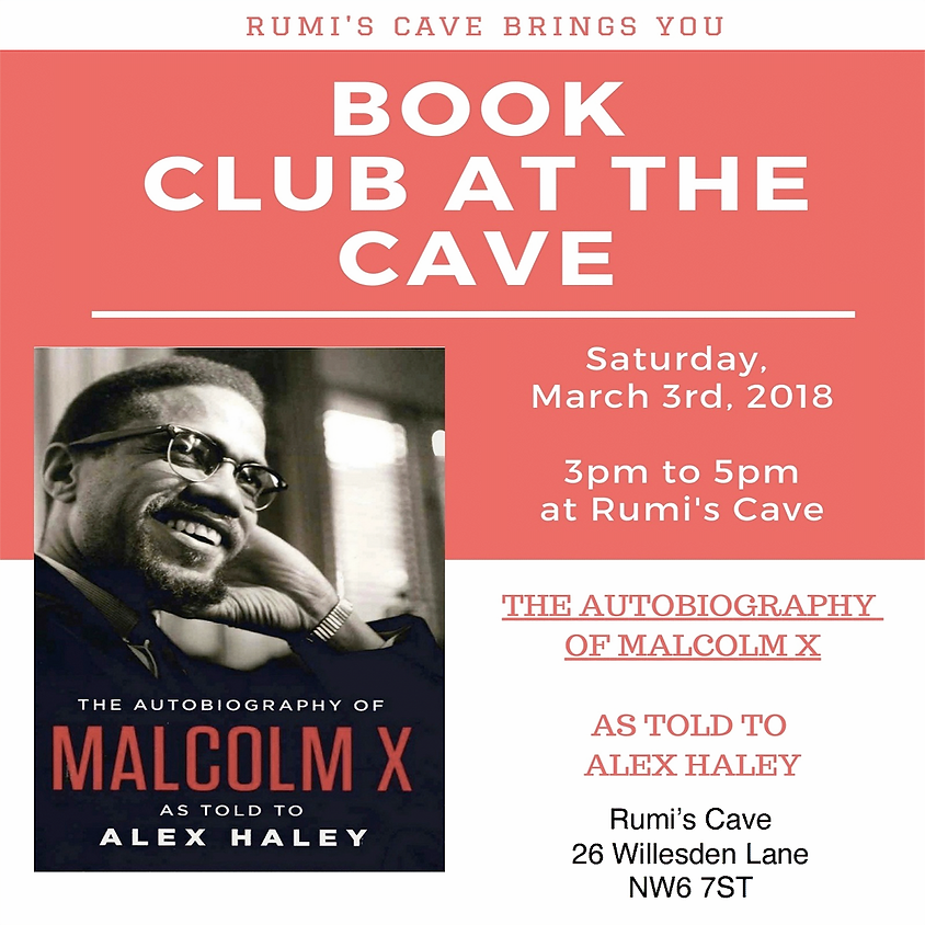 Rumi's Book Club: The autobiography of Malcolm X