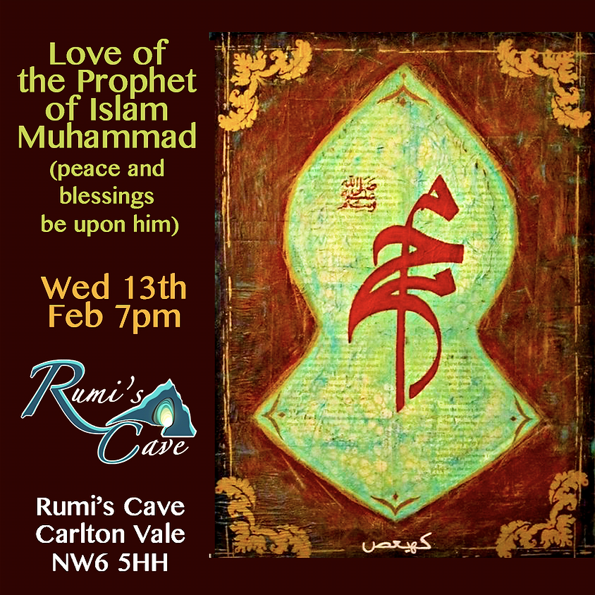 Love Of The Prophet Of Islam, Muhammad (Peace And Blessings Be Upon Him)