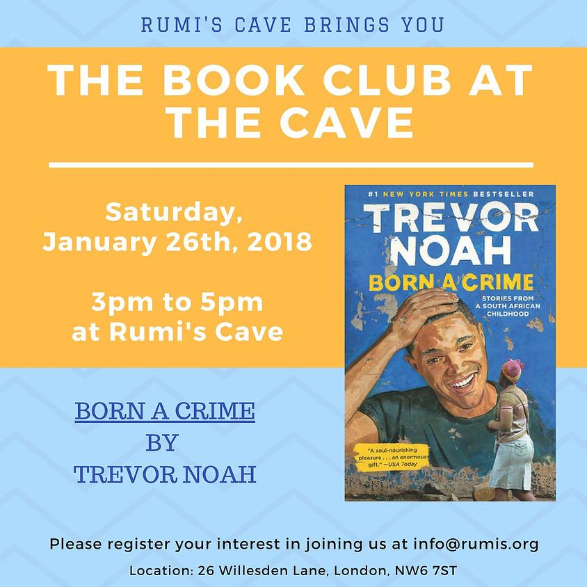 Rumi's Book Club: Trevor Noah, Born A Crime
