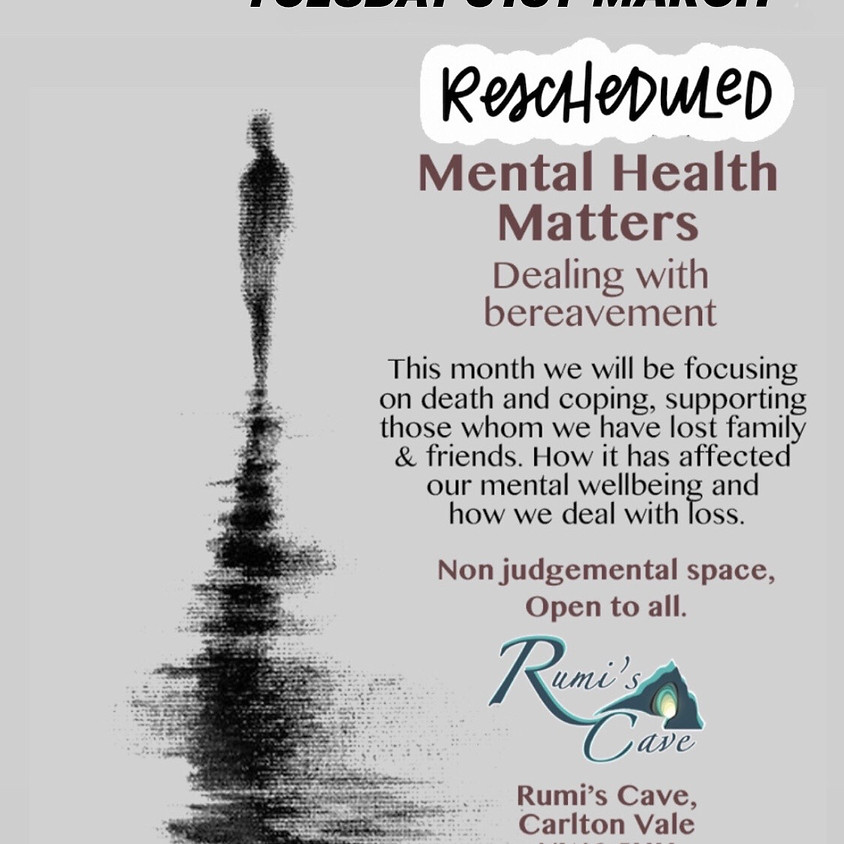Mental Health Matters: Grief, bereavement and Corona