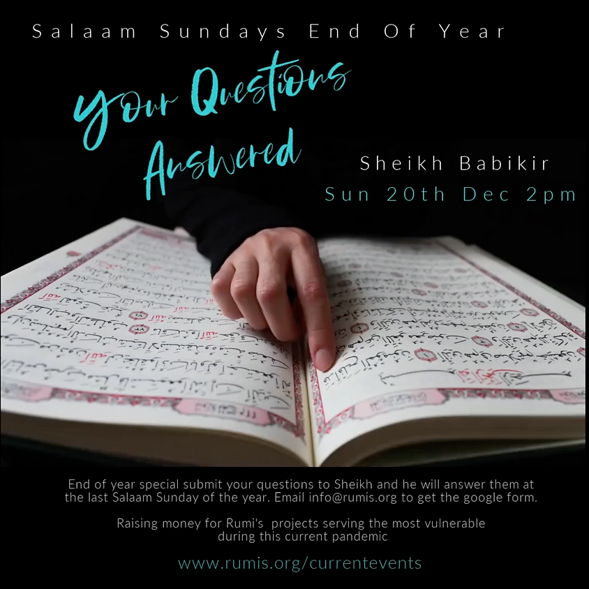 Salaam Sundays: Your Questions Answered