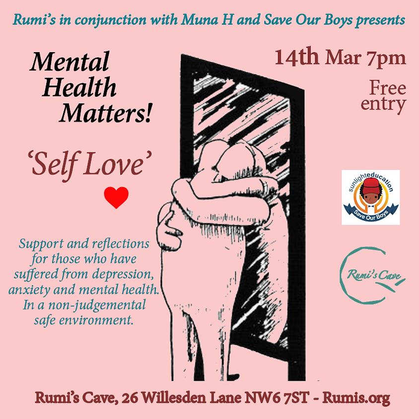 Mental Health Matters, Self Love