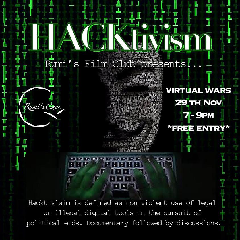 Rumi's Film Club - Hacktivism, virtual wars