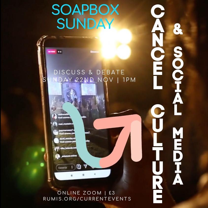 Soapbox Sunday: Cancel culture & social media