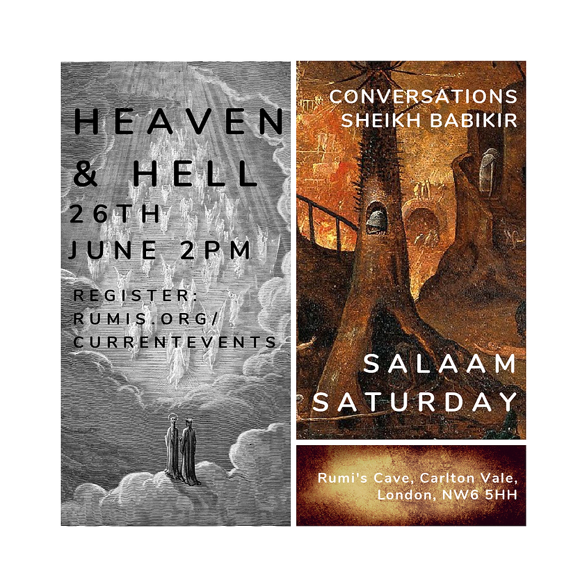 Salaam Saturday: Heaven and Hell