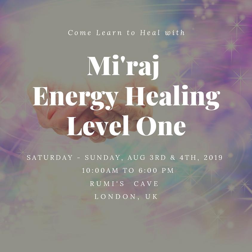 Miraj Healing: Energy Healing Level One