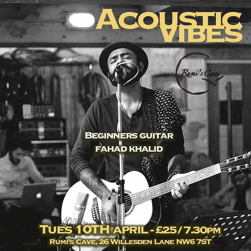 Acoustic Vibes - Beginners Guitar - Fahad Khalid