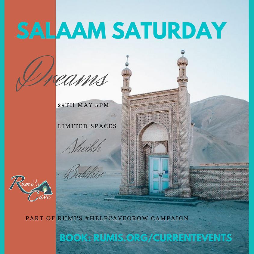 Salaam Saturday: Dreams
