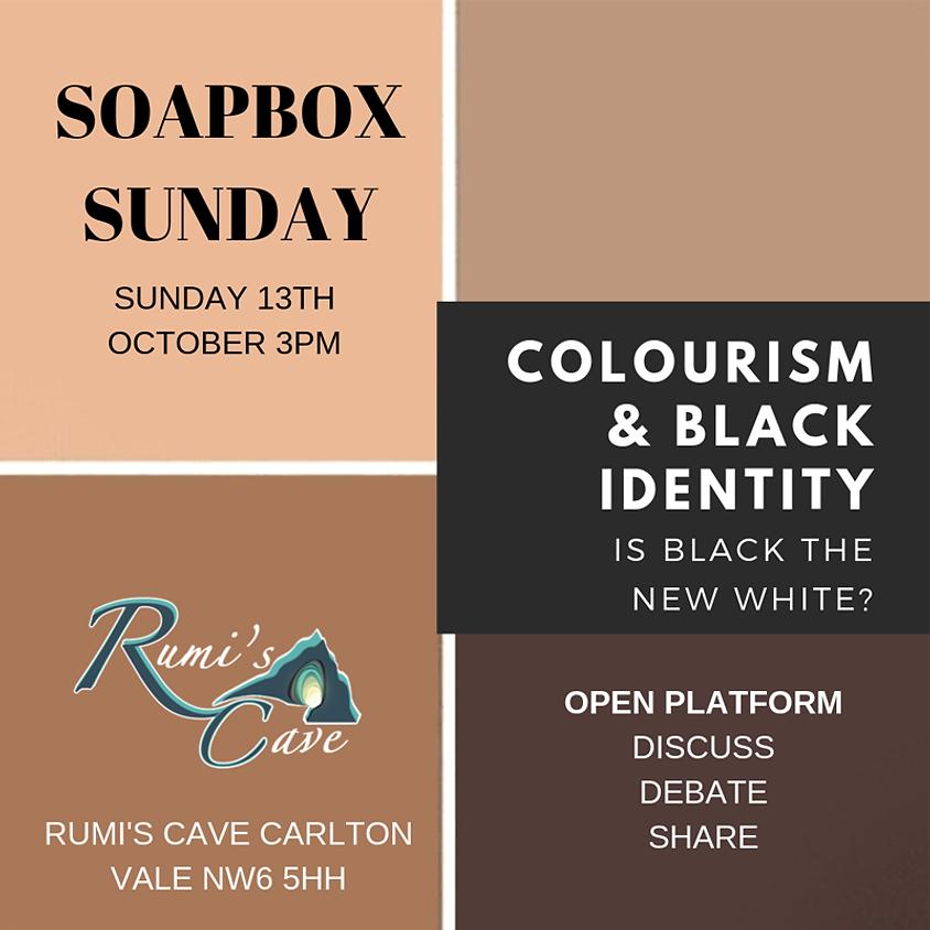 Soapbox Sunday: Colourism & Black Identity