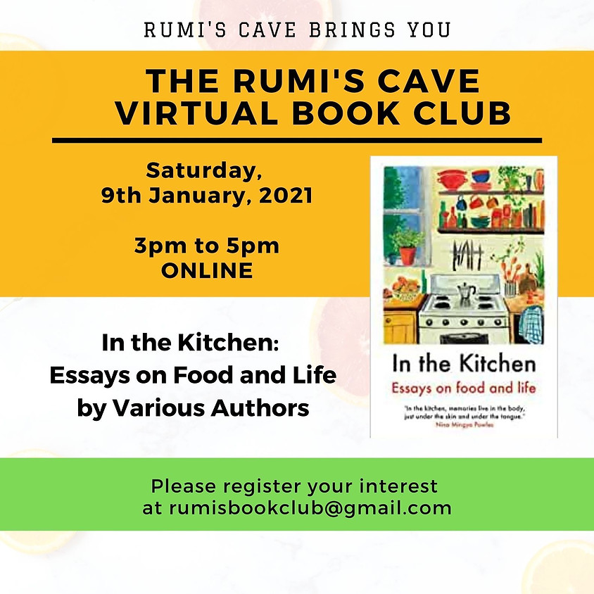 Rumi's Book Club: In the kitchen, essays on food & life