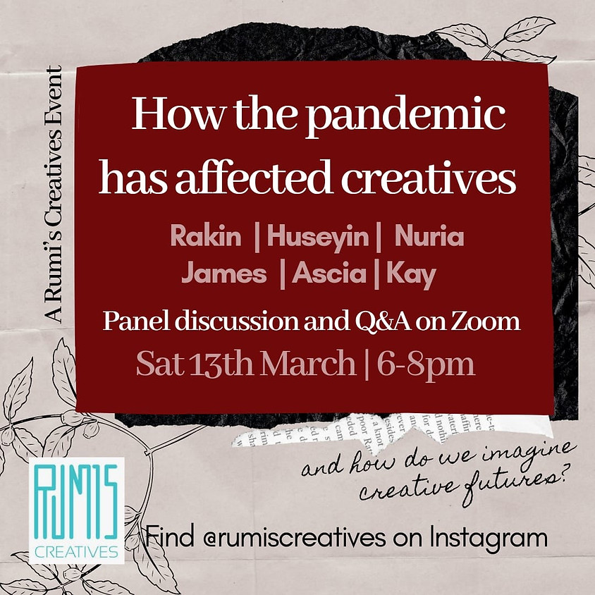 Rumi's Creatives: How the pandemic has affected creatives
