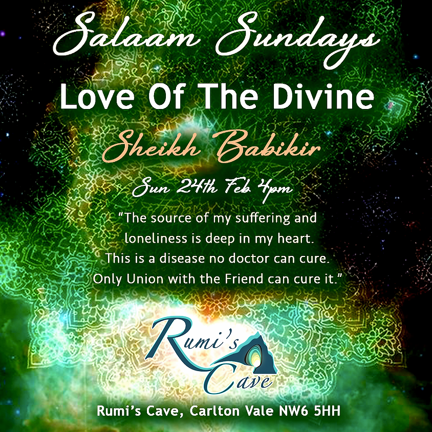 Salaam Sundays: Love Of The Divine