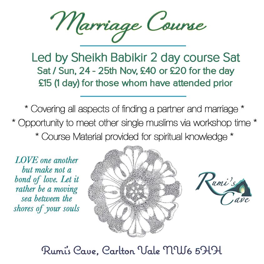 2 Day Marriage Seminar / Workshop Led by Sheikh Babikir