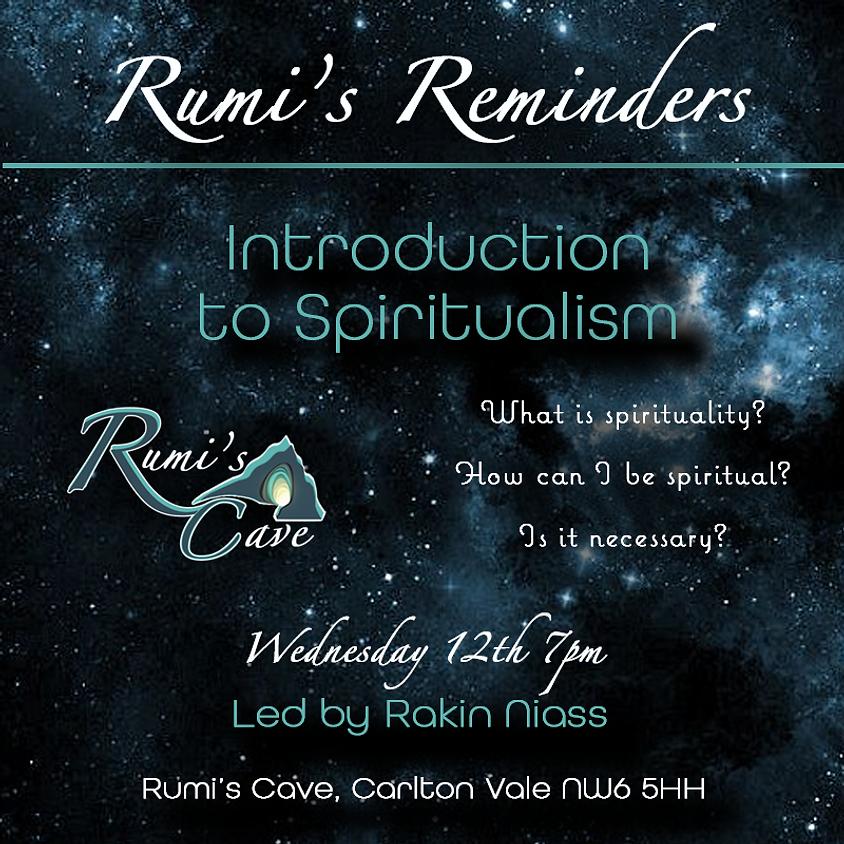 Rumi's Reminders: Introduction to spiritualism