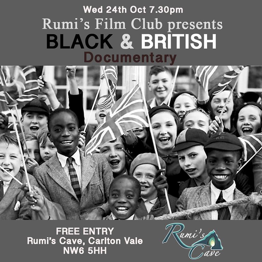 Rumi's Film Club: Black & British Documentary