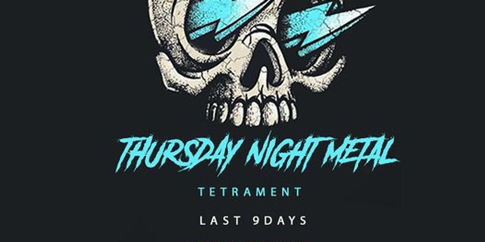 THURSDAY NIGHT METAL