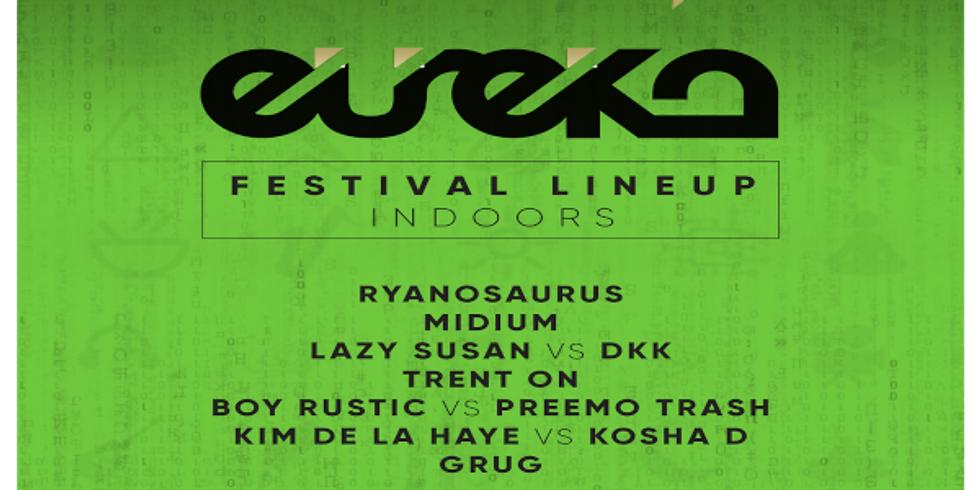 Eureka Events - Festival Line Up - Indoors - FEAT. Ryanosaurus