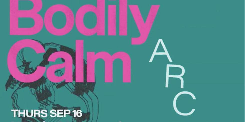 Grievous Bodily Calm - Arc EP Tour