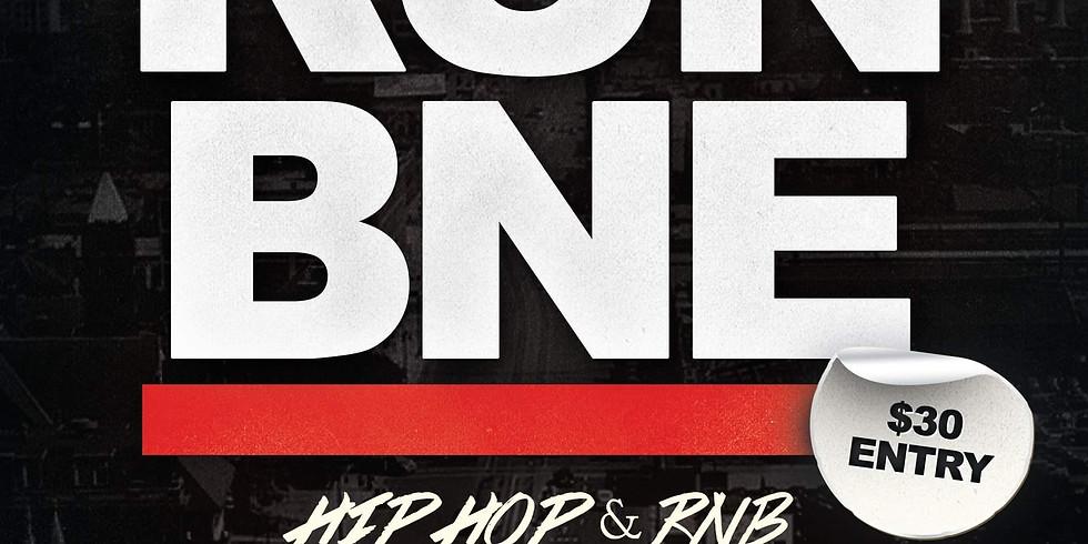 RUN BNE HIP HOP & R&B PARTY