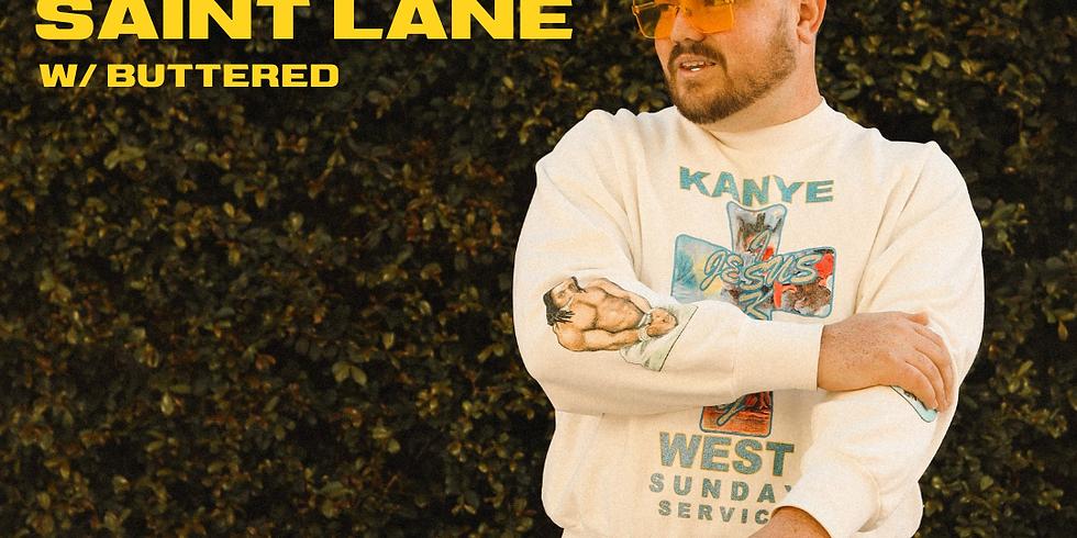 SAINT LANE w/ Buttered Band