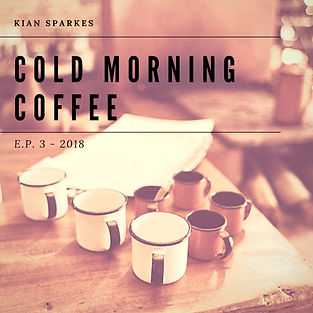 COLD MORNING COFFE (EP) Cover (RELEASED)