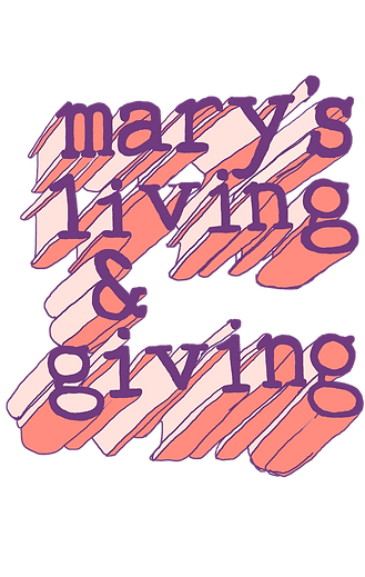 Mary's Living and Giving Lettering.png