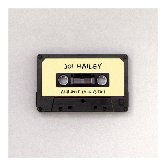 Joi Hailey - Alright (Acoustic)