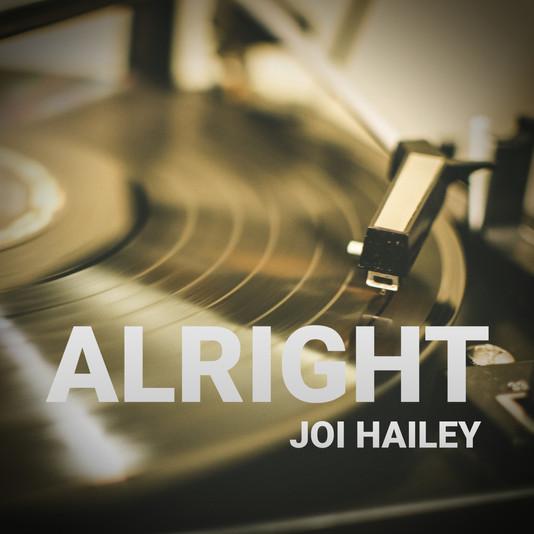 Joi Hailey - Alright (Single)