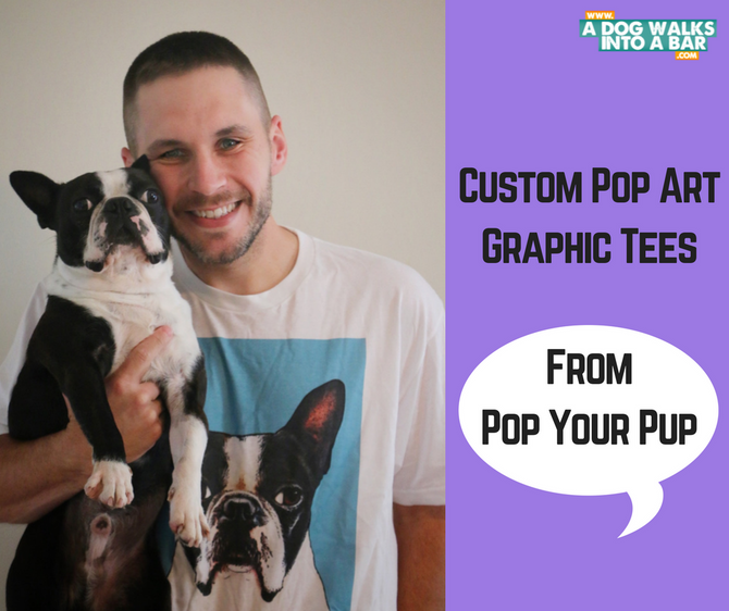 Pop Your Pup - Custom Wearable Pop Art of your Dog